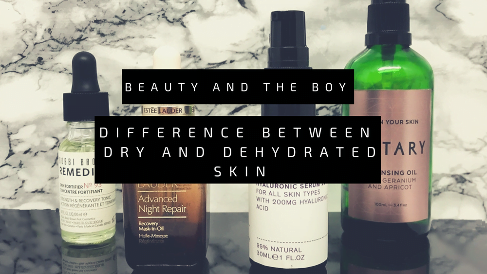 Difference Between DRY and DEHYDRATED Skin – With Recommendations